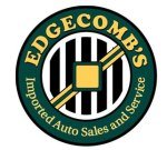 Edgecomb's Imported Auto: http://www.edgecombs.com/